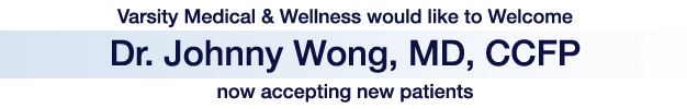 Welcome to Varsity Medical Clinic Dr. Wong